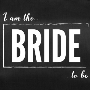 I am the Bride to be Black - Duffel Bag