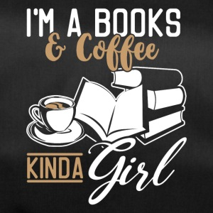 I'ma books and coffee kinda girl - Duffel Bag