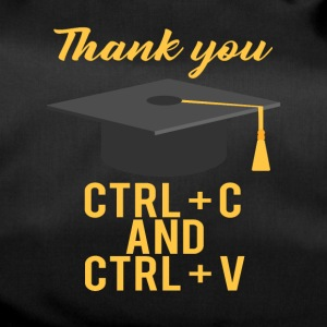 High School / Graduation: Thank you CTRL + C and CTRL - Duffel Bag