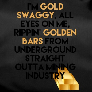 Mining Ik ben Gold swaggy, All Eyes On Me, Rippin' - Sporttas