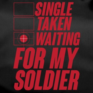 Militär / Soldaten: Single, Taken, Waiting for my - Sporttasche