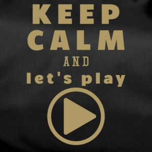 Keep Calm And Let's Play - Sporttas