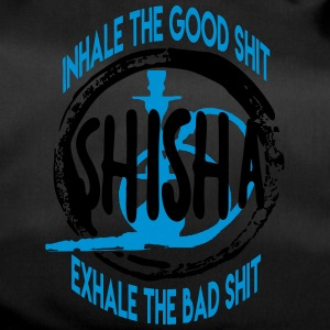 INHALE THE GOOD SHIT - EXHALE THE BAD SHIT! - Sporttasche