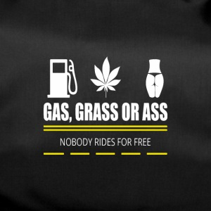 Gas, grass or ass - pickup - Duffel Bag