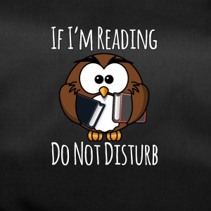 If I'm Reading Do Not Disturb, Books T-shirt - Sportväska