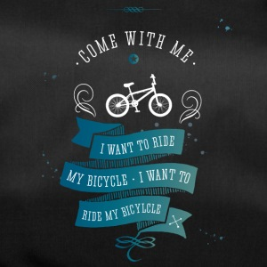 I want to Ride my bicycle bmx Rad bike Fahrrad lol - Sporttasche