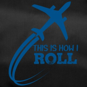 Pilot: This is how i roll - Duffel Bag