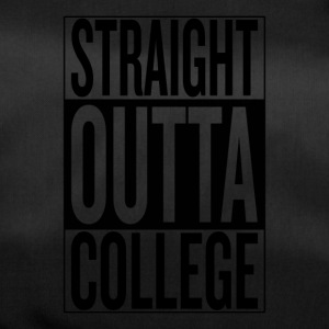 straight outta college - Sporttas
