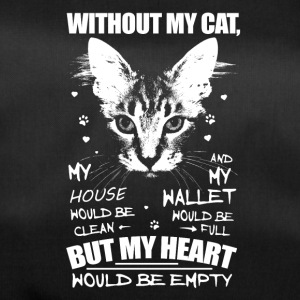 Without my cat, my heart would be empty - Sporttasche