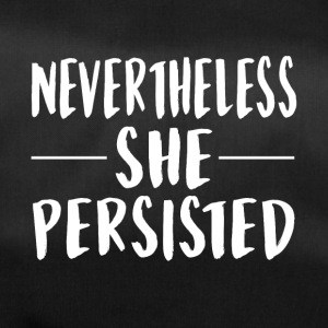 Nevertheless She Persisted - Bolsa de deporte