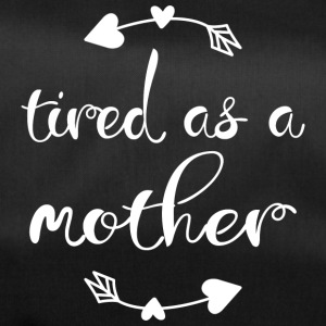 Tired as a mother - Sporttasche