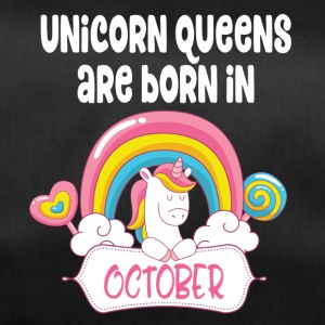 Unicorn Queens are born in October - Duffel Bag