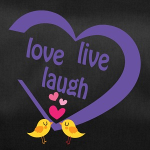 Live love laugh - Duffel Bag