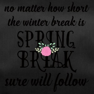 Spring Break / Spring Break: No Matter Comment court - Sac de sport