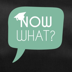 High School / Graduation: Now what? - Duffel Bag
