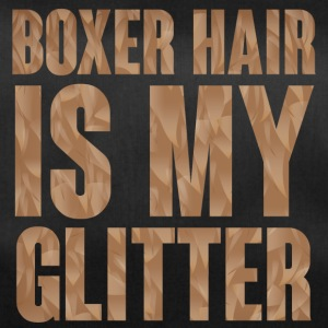 Hund / Boxer: Boxer Hair is my Glitter - Sporttasche