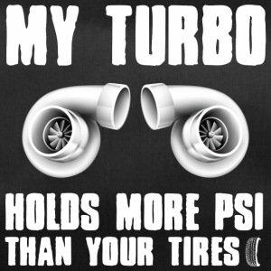 My turbocharger has more pressure than your tires - Duffel Bag
