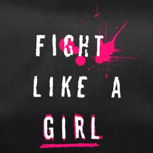 Fight Like A Girl - Sportstaske