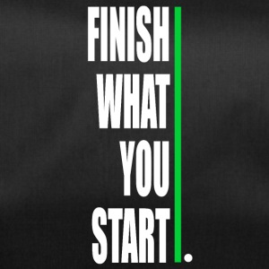 Finish what yout start! - Sporttasche