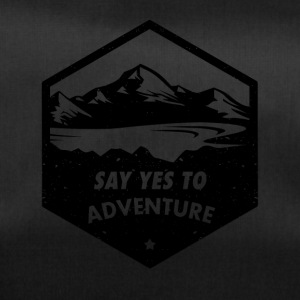 Say yes to the adventure - Duffel Bag