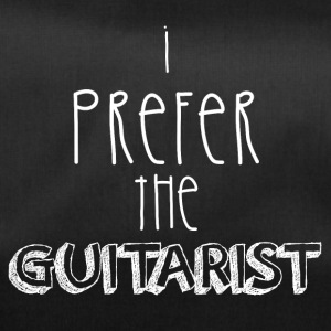 I prefer the guitarist - Duffel Bag