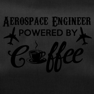 AEROSPACE ENGINEER POWERED BY COFFEE - Sporttasche