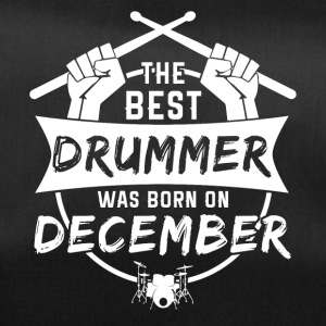 The best drummers were born in December - Duffel Bag
