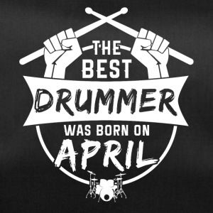The best drummers are born in April - Duffel Bag