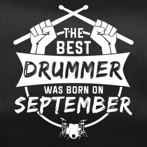 The best drummers were born in September - Duffel Bag