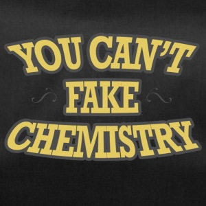 Chemiker / Chemie: You can´t fake chemistry - Sporttasche