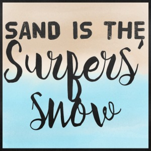 Surfer / Surfing: Sand is the Surfers' Snow - Duffel Bag