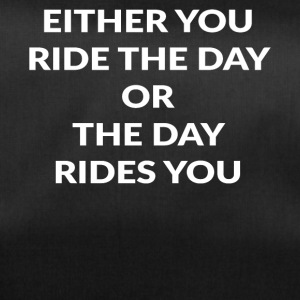 EITHER YOU RIDE - Sporttasche