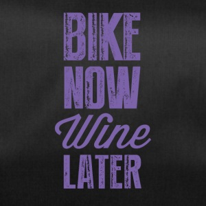 Bike now wine later OK - Duffel Bag