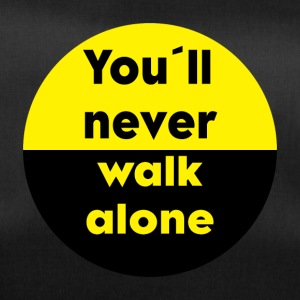 YOU´LL NEVER WALK ALONE - Sporttasche
