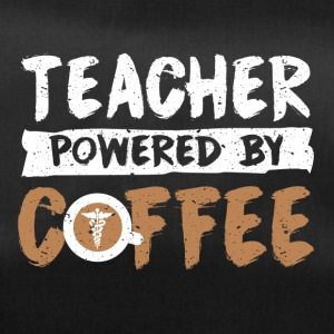 Teacher supported by coffee cool sayings - Duffel Bag