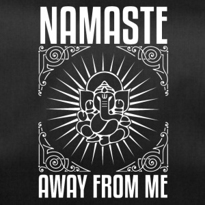 NAMASTE AWAY FROM ME - Sporttas