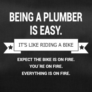 BEING A PLUMBER - Sporttasche