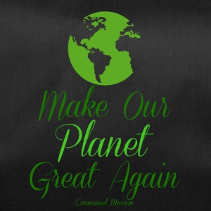 Make our planet great again - Sporttasche