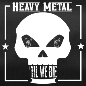 HEAVY METAL til we die - Sporttasche