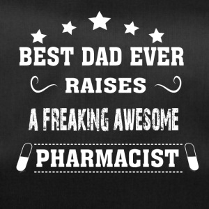 Best Dad Ever Raises Pharmacist - Duffel Bag