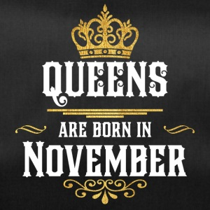 Queens Born November! Happy Birthday! - Sportsbag
