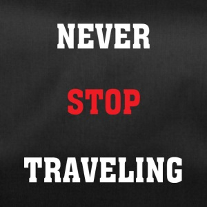 Never Stop Travelling - Duffel Bag