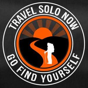 Travel Solo Now, Go Find Yourself - Duffel Bag