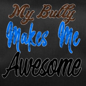 Bully makes me awesome - Sporttasche