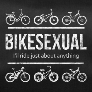 BIKESEXUAL I'LL RIDE JUST ABOUT ANYTHING - Sporttasche