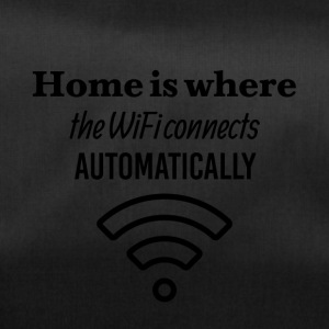 Home is where WiFi connects automatically - Duffel Bag