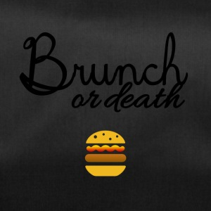 Brunch or death - Duffel Bag