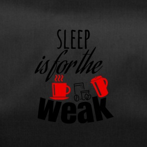 Sleep is for the weak - Duffel Bag