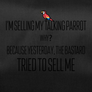 I am selling my talking parrot - Sporttasche