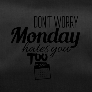Monday hates you too - Duffel Bag